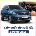 Lắp cảm biến áp suất lốp cho Sorento 2021 - Mọi hành trình đều an toàn_0