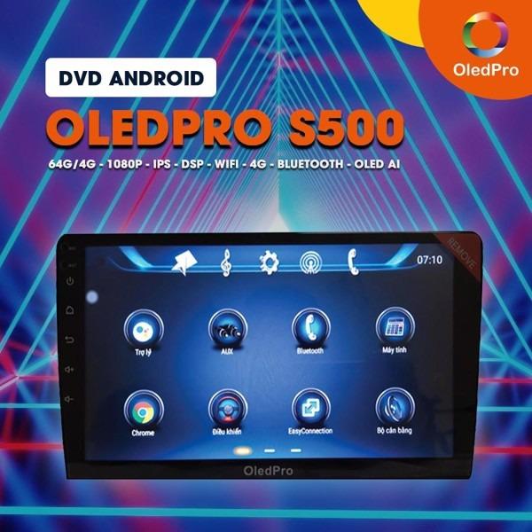Màn hình DVD Android OledPro S500 - Nâng tầm đẳng cấp xe hơi với phần mềm trợ lý ảo thông minh
