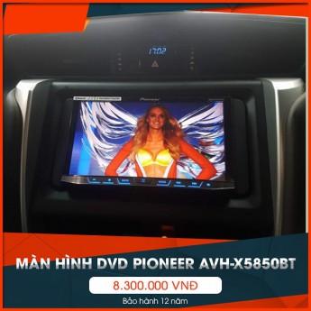 Màn hình dvd pioneer avh-x5850bt - màn hình mới, mọi chuyến đi mới đều an toàn