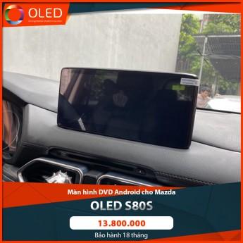 Màn hình liền camera 360 Android Oled S80s - Giải pháp lái xe an toàn cho dòng xe Mazda