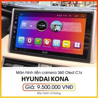Màn hình liền camera 360 Oled C1s cho xe Hyundai Kona - Sở hữu công nghệ màn hình hàng đầu cho xế yêu C1s