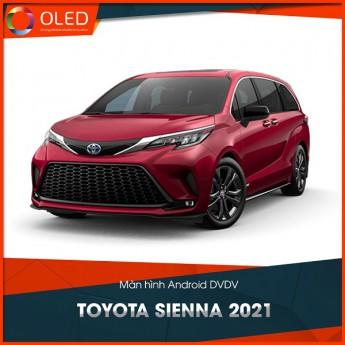 Lắp Màn hình Android cho Toyota Sienna 2021 và trải nghiệm những tính năng giải trí mới nhất