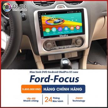 Lộ diện chiếc màn hình Android OledPro X5 new cho Ford Focus - Chính hãng, đời mới, công nghệ hiện đại